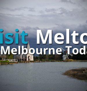 Visit Melton In Melbourne Today!