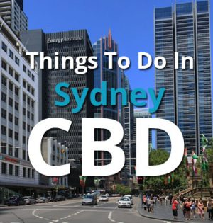 Things To Do In Sydney CBD