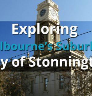 Exploring Melbourne's Suburbs - City of Stonnington