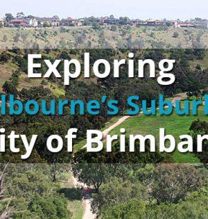 Exploring Melbourne's Suburbs - City of Brimbank