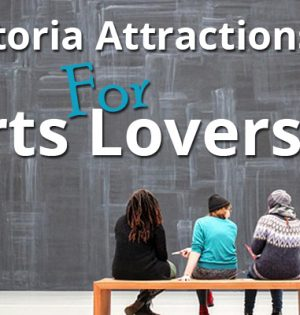 Victoria Attractions For Arts Lovers