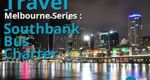 Travel Melbourne Series Southbank Bus Charter
