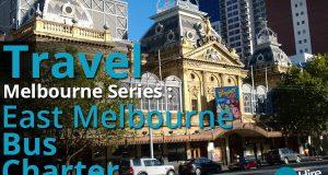 Travel Melbourne Series East Melbourne Bus Charter