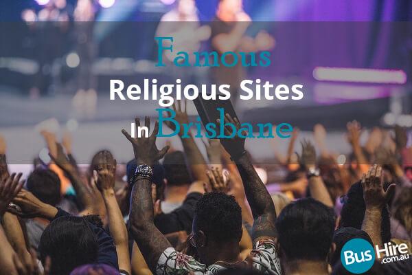 Famous Religious Sites In Brisbane