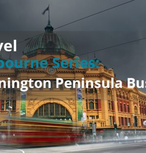 Travel Melbourne Series Mornington Peninsula Bus Hire